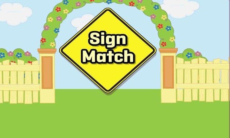 Sign match