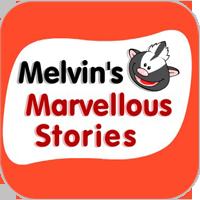 Melvin's marvellous stories
